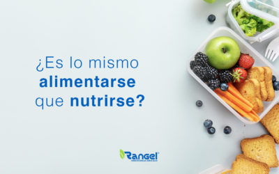 ¿Es lo mismo alimentarse que nutrirse?
