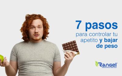 7 pasos para controlar tu apetito y bajar de peso
